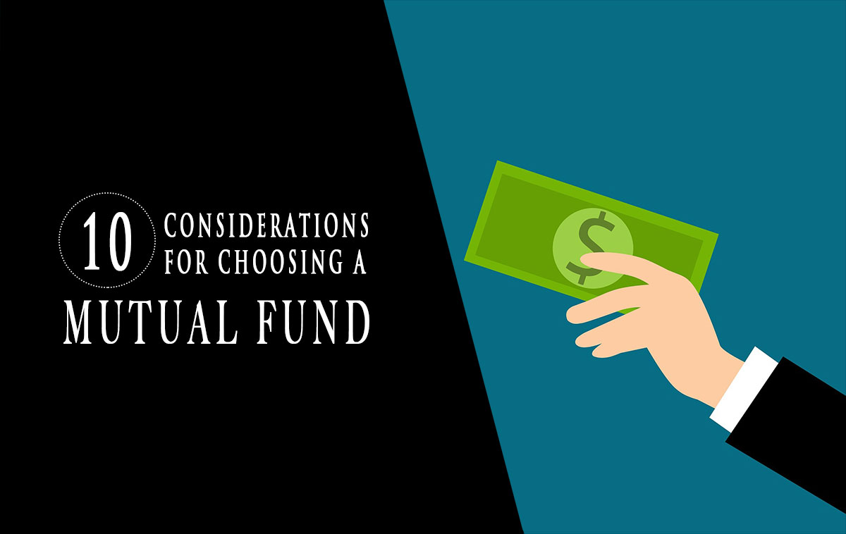 10 consideratons for choosing a mutual fund graphic