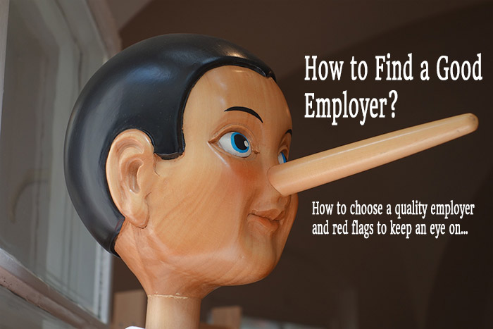 How to find a good employer - How to choose a quality employer and red flags to keen an eye on...