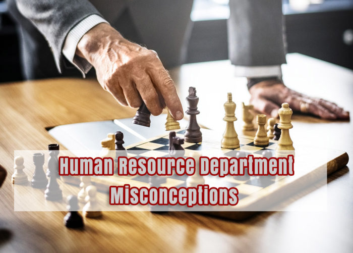 Human Resource Department Misconceptions