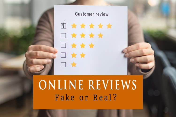 Online Reviews: Fake or Real?