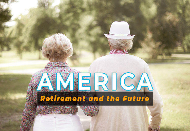 America: Retirement and the Future