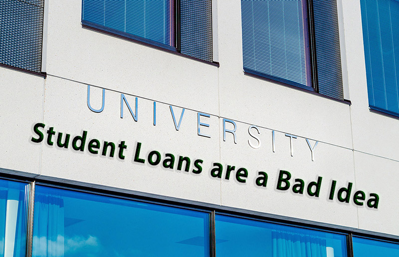 Student Loans are a Bad Idea