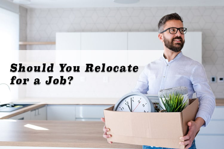 Should You Relocate for a Job?