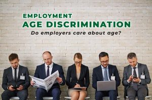 Employment Age Discrimination: Do employers care about age?