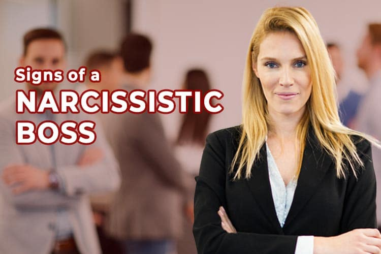 Signs of a Narcissistic Boss