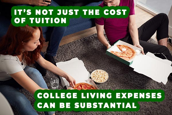 It's not just the cost of tuition. College living expenses can be substantial.