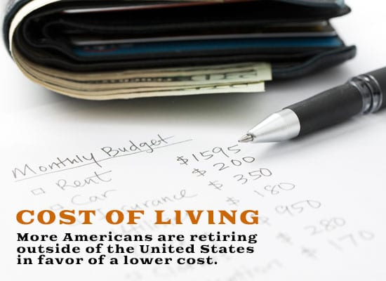 More Americans are retiring outside of the United States in favor of a lower cost.