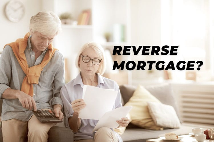 Reverse Mortgage?