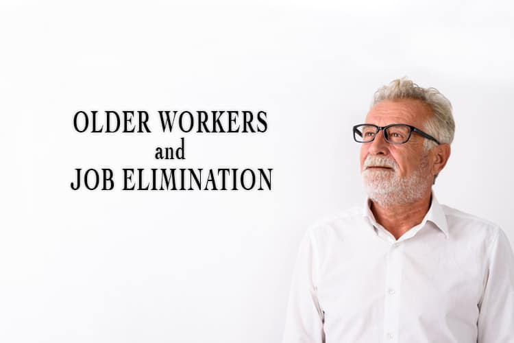 Older Workers and Job Elimination