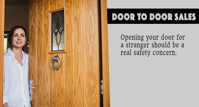 Opening your door for a stranger should be a real safety concern.