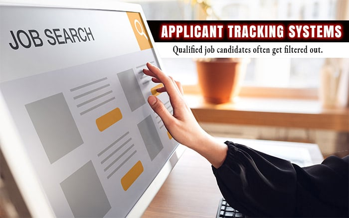 Applicant Tracking Systems - Qualified job candidates often get filtered out.