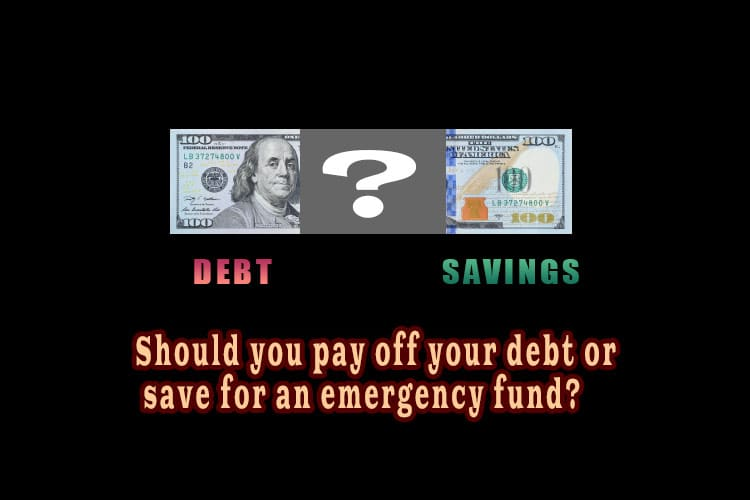 Should you pay off your debt or save for an emergency fund?